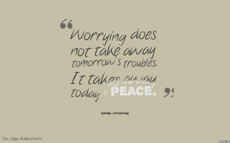 quote about happiness and worries